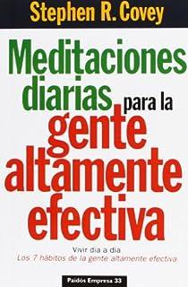 Meditaciones diarias para la gente altamente efectiva par Covey