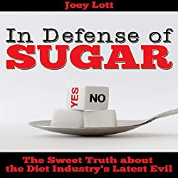 In Defense of Sugar