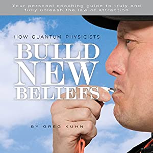 How Quantum Physicists Build New Beliefs Hörbuch