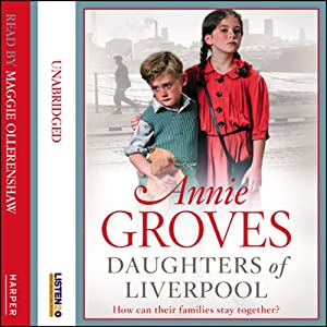 Daughters of Liverpool Audiobook
