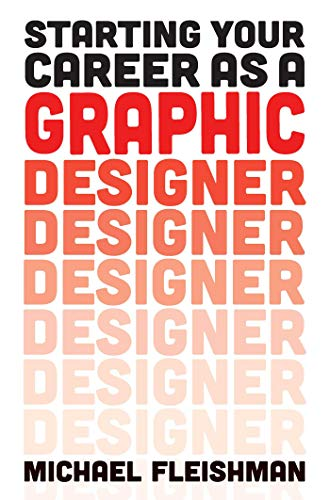 Starting Your Career as a Graphic Designer -