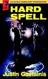 Hard Spell, Justin Gustainis, 0857661159