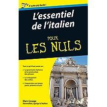 L'essentiel de l'italien Pour les Nuls (French Edition)