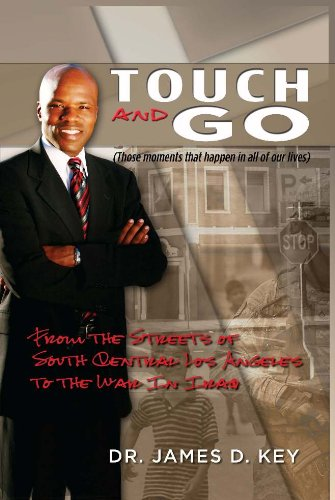 Touch-and-Go : From the Streets of South Central Los Angeles to the War In - Street Los Angeles South