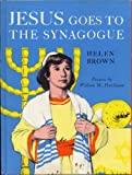 Jesus Goes to the Synagogue, Helen Brown, 0687090350