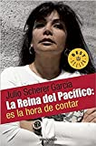 img - for La Reina del Pacifico / The Queen of the Pacific: It?s Time to Tell (Spanish Edition) book / textbook / text book