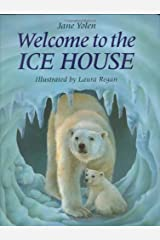Welcome to the Icehouse Hardcover
