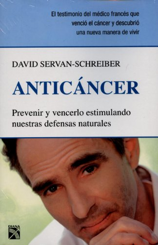 Anticancer (Spanish Edition) [David Servan Schreiber] (Tapa Blanda)