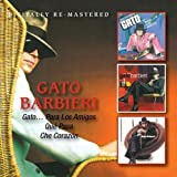 Gato Para Los Amigos / Que Pasa / Che Corazon by GATO BARBIERI