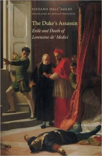 The Duke's Assassin: Exile and Death of Lorenzino De' Medici