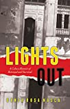 Download Lights Out: A Cuban Memoir of Betrayal and Survival in PDF ePUB Free Online
