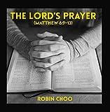 The Lord's Prayer (Matthew 6:9-13)