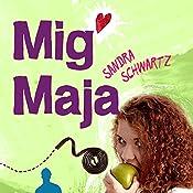 Mig Maja (Sommerfugleserien) | Sandra Schwartz