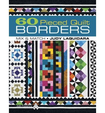 60 Pieced Quilt Borders: Mix & Match (Paperback) - Common