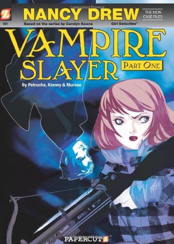Nancy Drew The New Case Files #1: Nancy Drew Vampire Slayer - New Case Files
