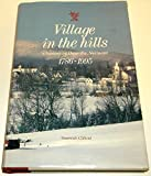 img - for Village in the Hills: A History of Danville, Vermont, 1786-1995 book / textbook / text book