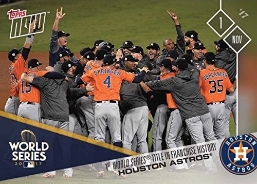 2017 Topps Now #862 Houston Astros Win 1st World Series Championship in Franchise History Baseball Card Featuring Justin Verlander, George Springer, Jose Altuve, Alex Bregman - Only 3,173 made!