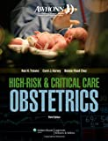 AWHONN High-Risk & Critical Care Obstetrics (Mandeville, AWHONN's High Risk and Critical Care Intrapartum Nursing)