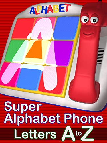Super Alphabet Phone - Letters A to Z