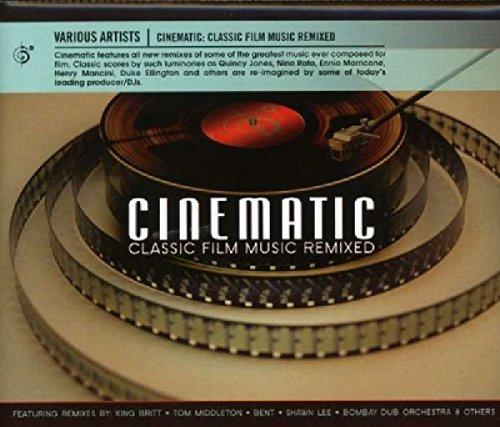 - Cinematic: Classic Film Music Remixed