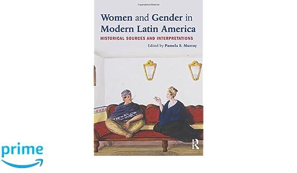 Amazon women and gender in modern latin america historical amazon women and gender in modern latin america historical sources and interpretations 9780415894555 pamela s murray books fandeluxe Images