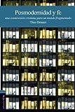 Posmodernidad y fe: Reflexiones para un cristianismo actual (Spanish Edition)