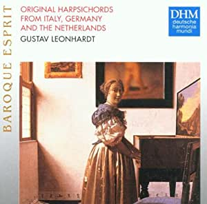 Leonhardt Plays Baroque Music On Original Harpsichords from Italy, Germany and the Netherlands