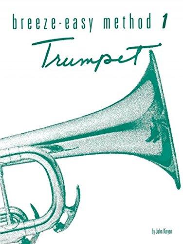 - Breeze-Easy Method for Trumpet (Cornet), Bk 1 (Breeze-Easy Series)
