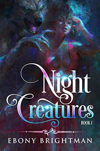 Night Creatures: Book 1 ()