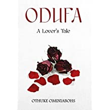 Odufa: A Lover's Tale