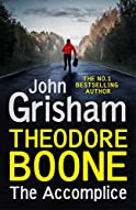 The Accomplice by John Grisham (Theodore Boone #7)