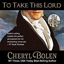 To Take This Lord: The Brides of Bath Volume 4
