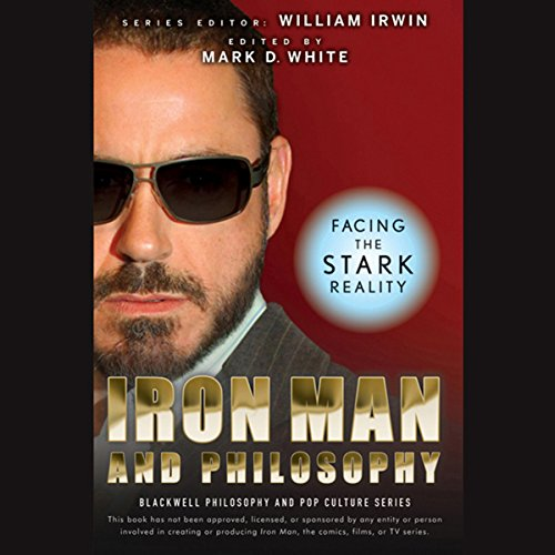 Iron Man and Philosophy: Facing the Stark Reality by Audible Studios