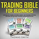 Trading Bible for Beginners: 6 Books in