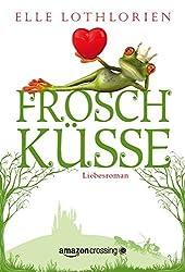 Froschküsse (German Edition)