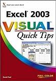 Excel 2003 Visualtm Quick Tips, David Peal, 0470009268