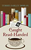 Caught Read-Handed (A Read 'Em and Eat Mystery)