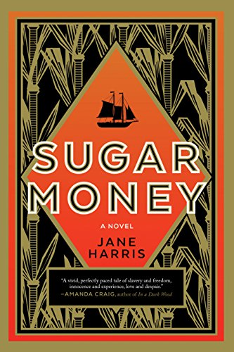 Sugar Money: A Novel by Arcade Publishing