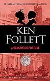img - for A Dangerous Fortune by Ken Follett (1994-11-01) book / textbook / text book