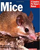 Mice (Barron's Complete Pet Owner's Manuals)