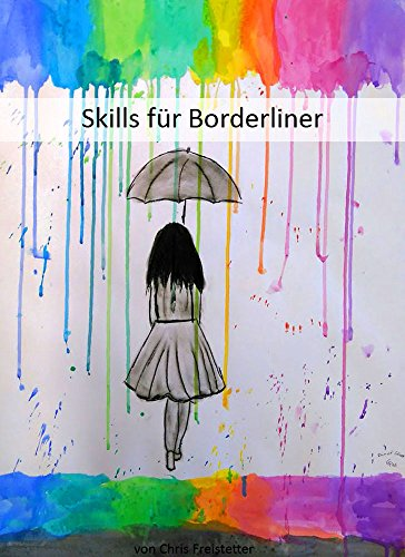Skills für Borderliner: Skill Liste und Erklärungen zu Skills (German Edition)