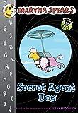 Martha Speaks: Secret Agent Dog (Chapter Book)