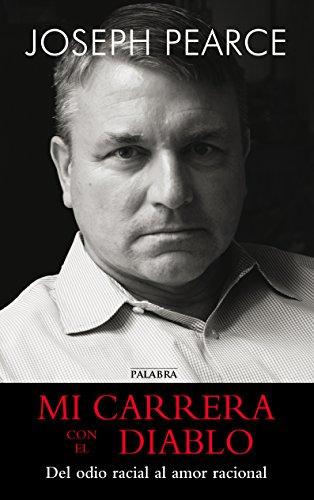 Descargar Libro Mi Carrera Con El Diablo Joseph Pearce