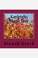 Kayleigh's Magic Tree Paperback