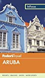 Fodor's In Focus Aruba (Full-color Travel Guide)
