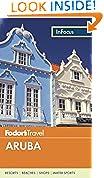 #9: Fodor's In Focus Aruba (Full-color Travel Guide)