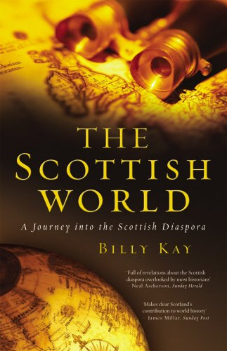 The Scottish World: A Journey Into the Scottish Diaspora