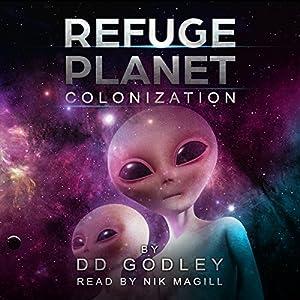 Refuge Planet: Colonization Audiobook