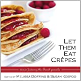 Book cover image for Let Them Eat Crepes