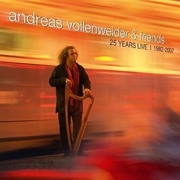 Andreas Vollenweider & Friends...